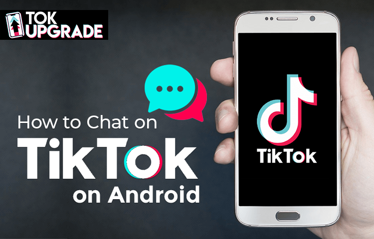 How to Chat on TikTok on Android
