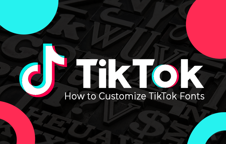 How to Customize TikTok Fonts