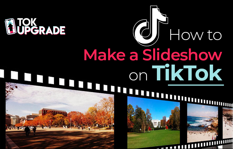 How to Make a Slideshow on TikTok